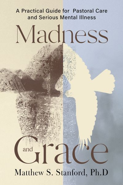 Madness and Grace